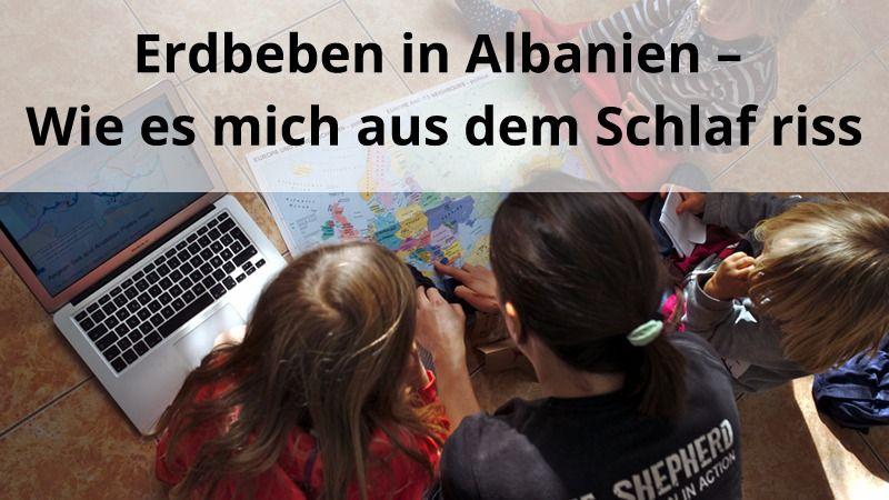 Erdbeben in Albanien – Wie es mich aus dem Schlaf riss