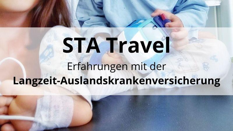 STA Travel – Erfahrungen mit der Langzeit-Auslandskrankenversicherung